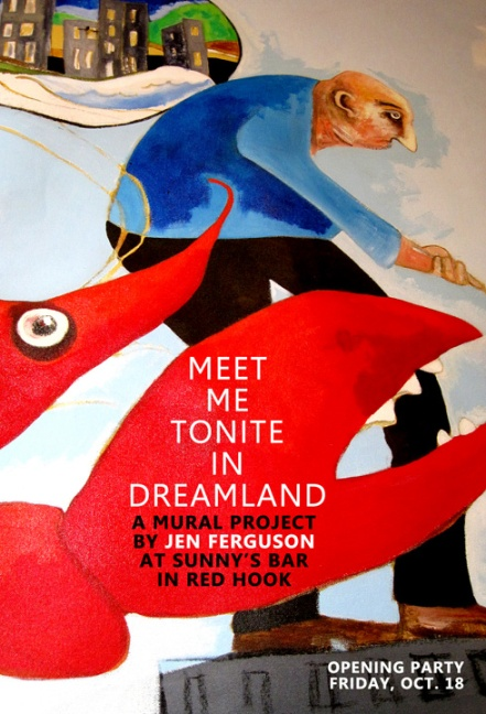 MEET ME TONIGHT IN DREAMLAND: Jen Ferguson Mural at Sunny's Red Hook